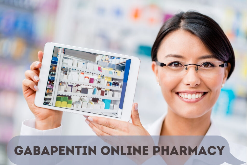 Gabapentin online pharmacy: It is now possible to shop online for any product, from any place at any time you can order Gabapentin online.